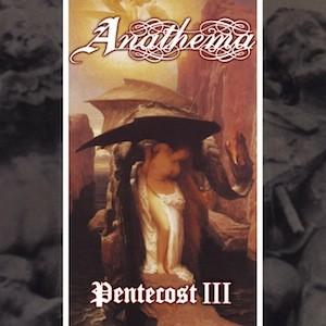 ANATHEMA Pentecost III(Vinyl)