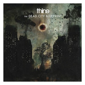 THINE The Dead City Blueprint(CD)