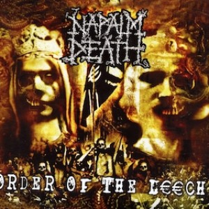 NAPALM DEATH Order of the Leech(Vinyl)