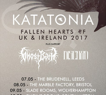 "Katatonia announce ""Fallen Hearts of UK & Ireland"" 2017 headline tour with support from Ghost Bath & The Great Dischord"