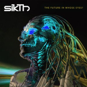SikThThe Future in Whose Eyes? (Deluxe)(Digital)