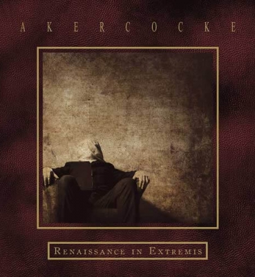 <b>Akercocke</b><br>Renaissance In Extremis<br>(Digital)