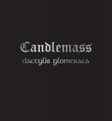 <b>CANDLEMASS</b><br> Dactylis Glomerata<br>(Vinyl)