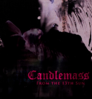 <b>CANDLEMASS</b><br> From the 13th Sun<br>(Vinyl)