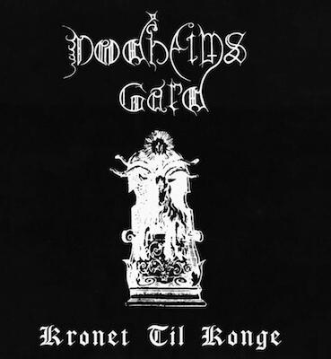 <b>DODHEIMSGARD</b><br> Kronet til Konge<br>(Vinyl)