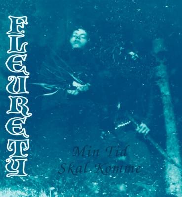 <b>Fleurety</b><br>Min Tid Skal Komme<br>(CD)