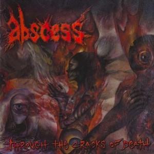 ABSCESS Through the Cracks of Death(CD)