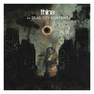 THINE The Dead City Blueprint(CD)