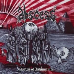 ABSCESS Dawn of Inhumanity(CD)
