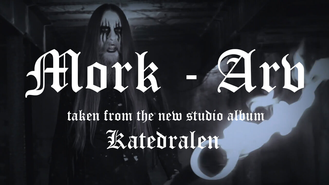 Mork premiere new video for 'Arv' – the first track to be released from the new album – Katedralen