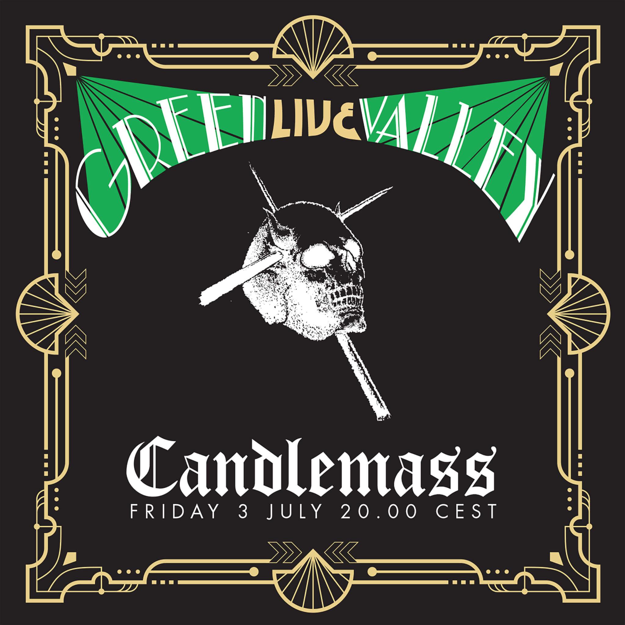 CANDLEMASS - GREEN VALLEY `LIVE`