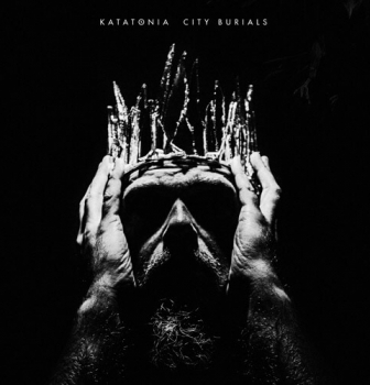 Katatonia's new album CITY BURIALS is OUT NOW