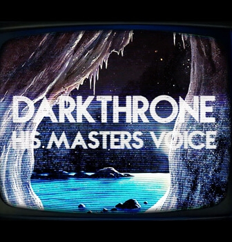 Darkthrone reveal new video for 'His Master's Voice'