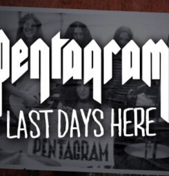 Pentagram's award winning documentary 'Last Days Here' coming to Peaceville