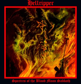 "Hellripper reveal new single ""Spectres of the Blood Moon Sabbath"" with lyric video"
